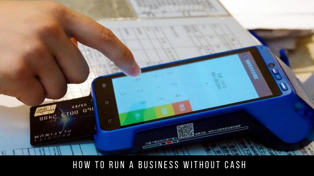 How to run a business without cash