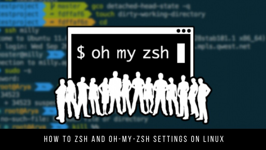 How to ZSH and Oh-my-zsh Settings on Linux