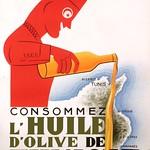 Mon, 2020-08-03 21:33 - PIAUBERT, Jean. Consommez l'Huile d'Olive de Tunisie, 1925.