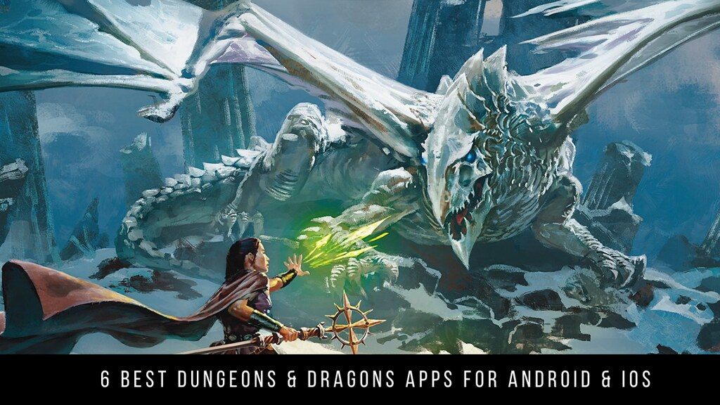 6 Best Dungeons & Dragons Apps For Android & iOS