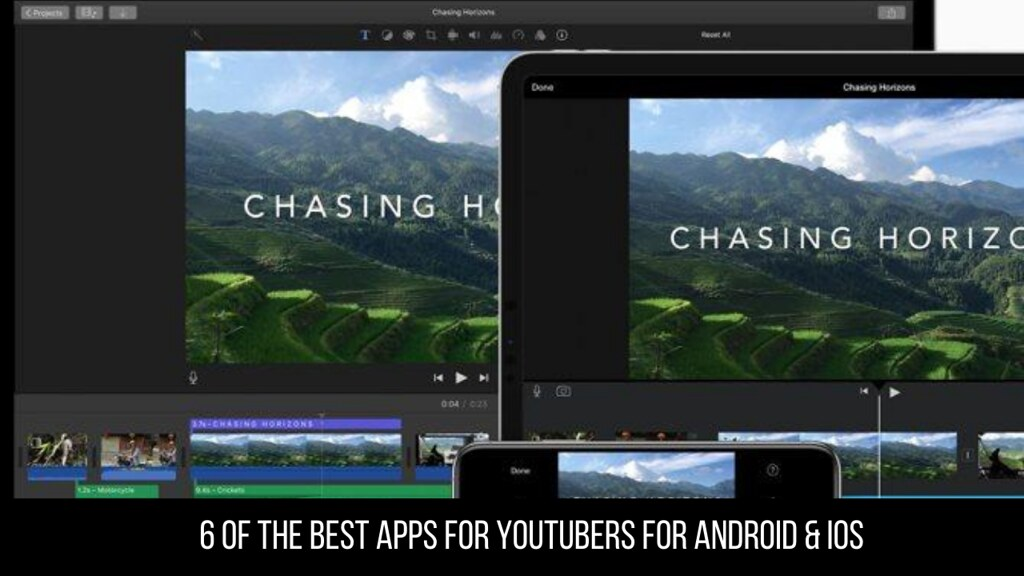 6 Of The Best Apps For Youtubers For Android & iOS