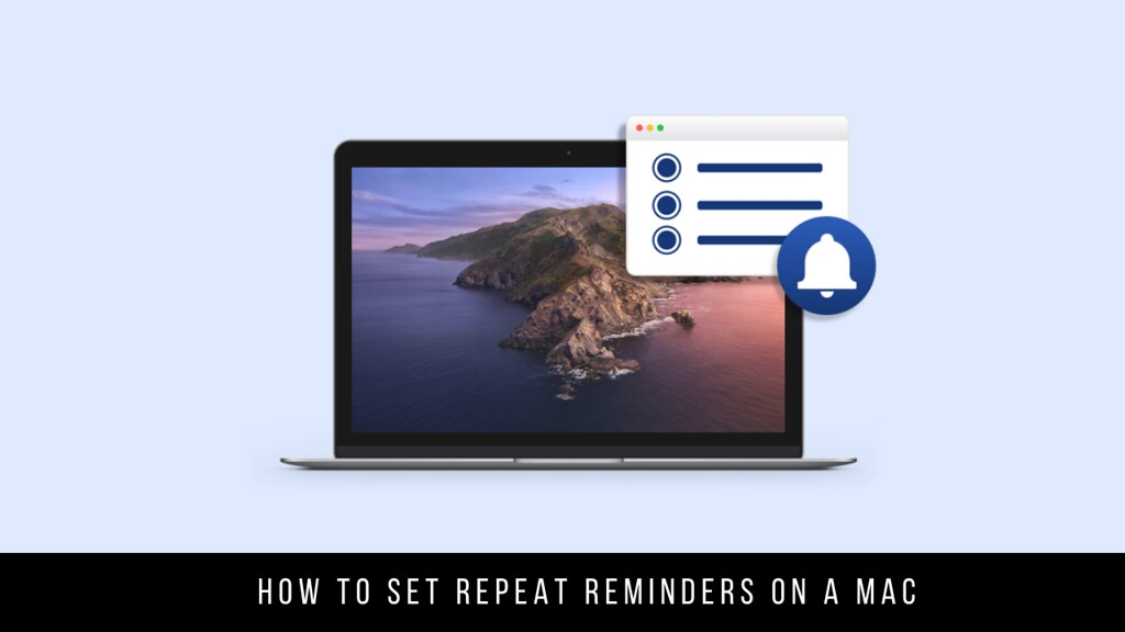 How to Set Repeat Reminders on a Mac
