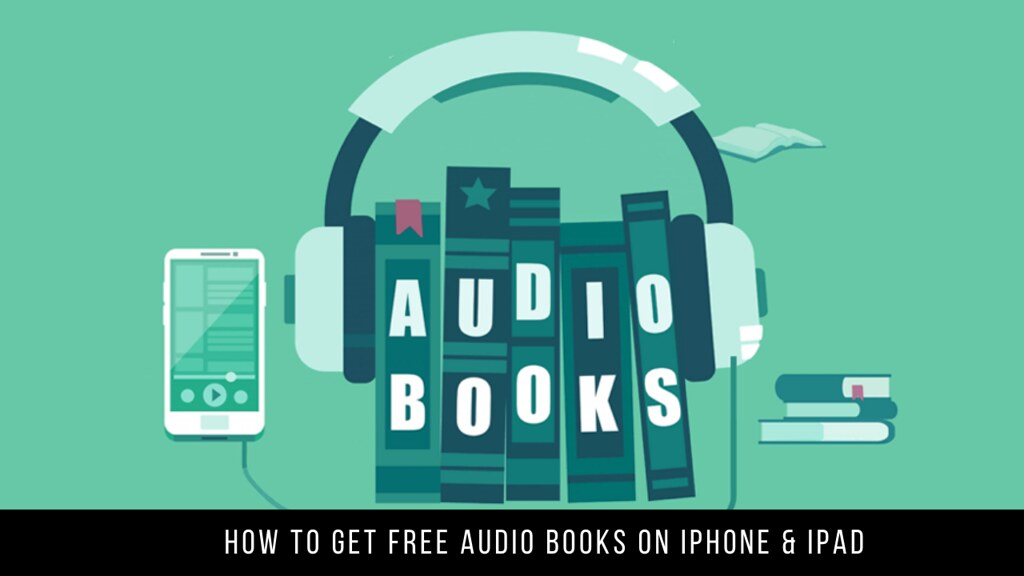How to Get Free Audio Books on iPhone & iPad