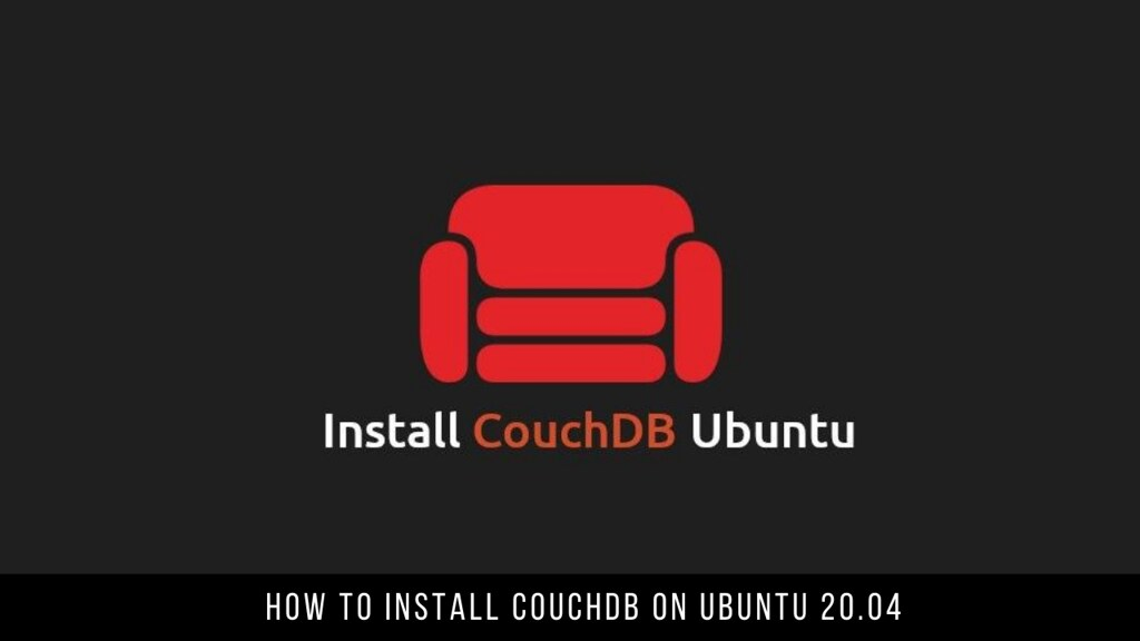 How to Install CouchDB on Ubuntu 20.04
