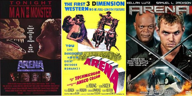 Movies w/the same title: Arena