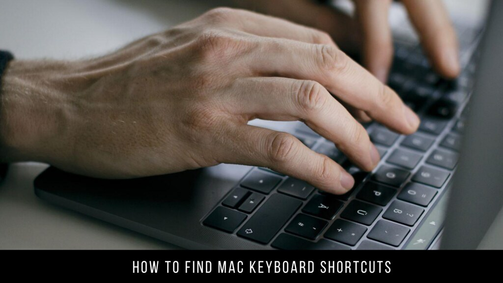 How to Find Mac Keyboard Shortcuts