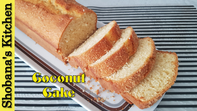 The Perfect Coconut Butter Cake / Shobanas Kitchen