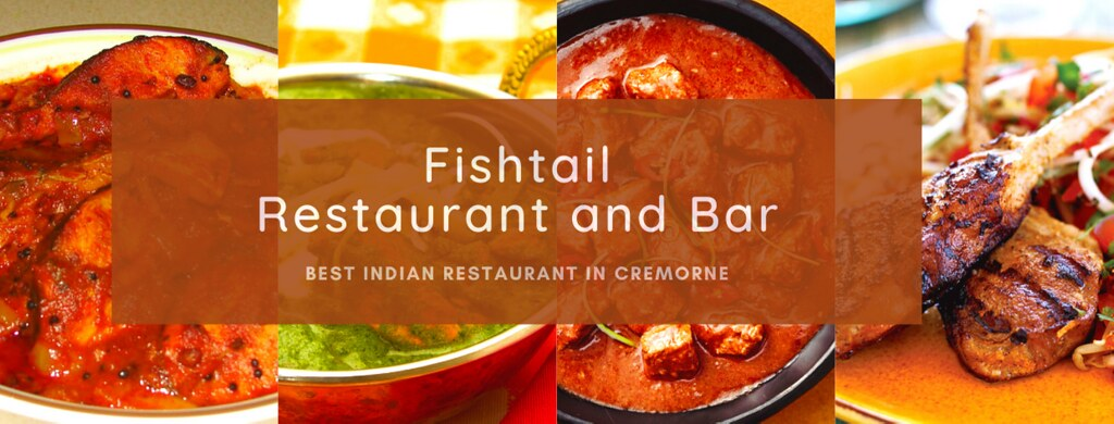 Best Indian Restaurant in Cremorne NSW | Fishtail Restaurant and Bar