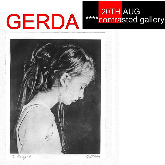 Coming soon to ****contrasted gallery, the photography of Gerda!