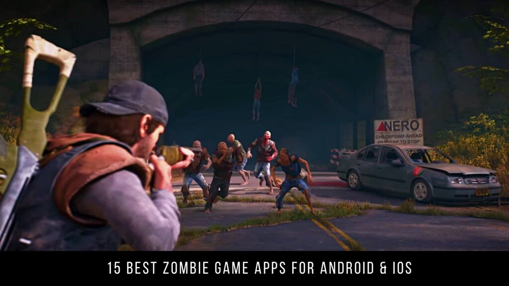 15 Best Zombie Game Apps For Android & iOS