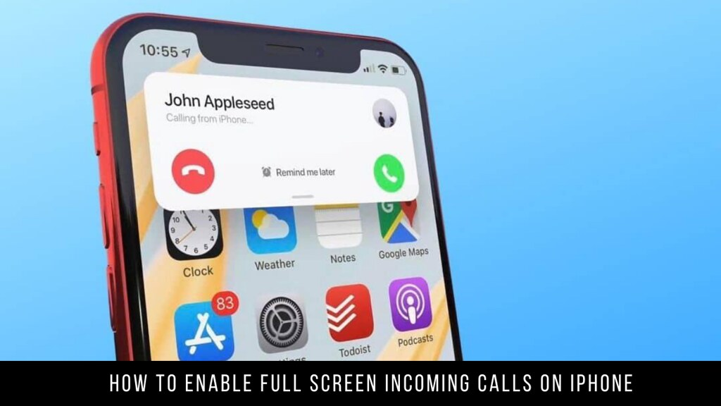 How to Enable Full Screen Incoming Calls on iPhone