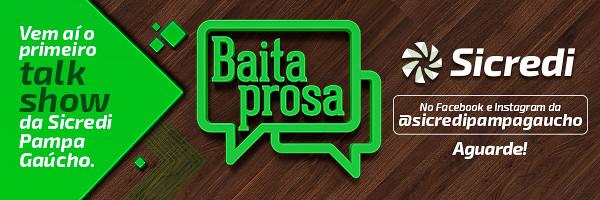 """Vem aí o """"Baita Prosa"""" com a Sicredi Pampa Gaúcho. Aguarde!"""