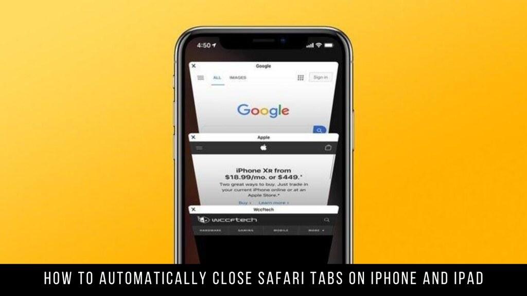 How to Automatically Close Safari Tabs on iPhone and iPad