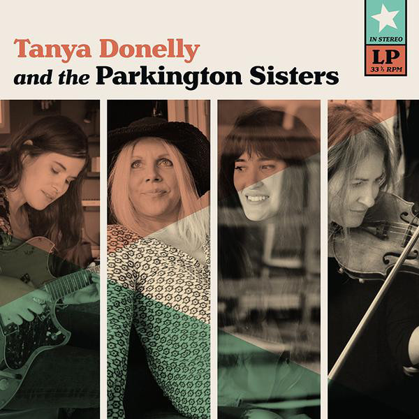 Tanya Donelly And The Parkington Sisters - Tanya Donelly And The Parkington Sisters
