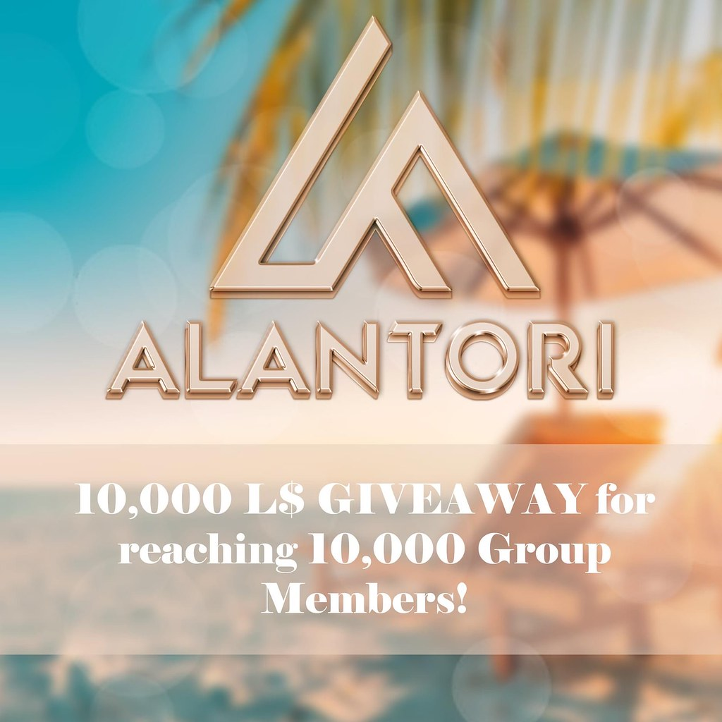 ALANTORI 10.000 L$ Giveaway to celebrate 10.000 group members!