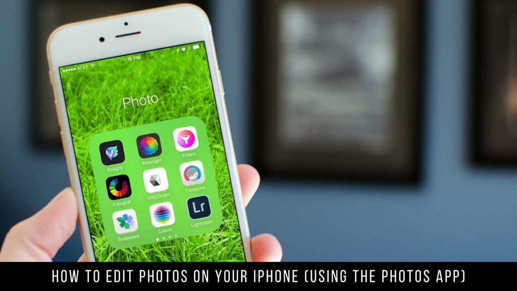 How to Edit Photos on Your iPhone (Using the Photos App)