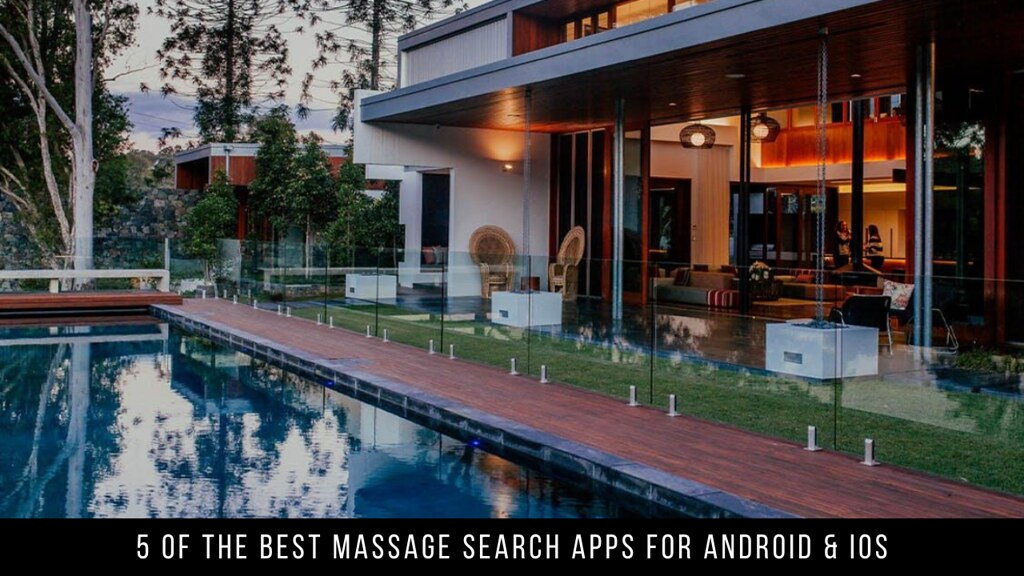 5 Of The Best Massage Search Apps For Android & Ios
