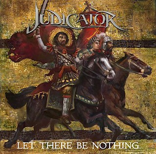 Album Review: Judicator - Let there Be Nothing