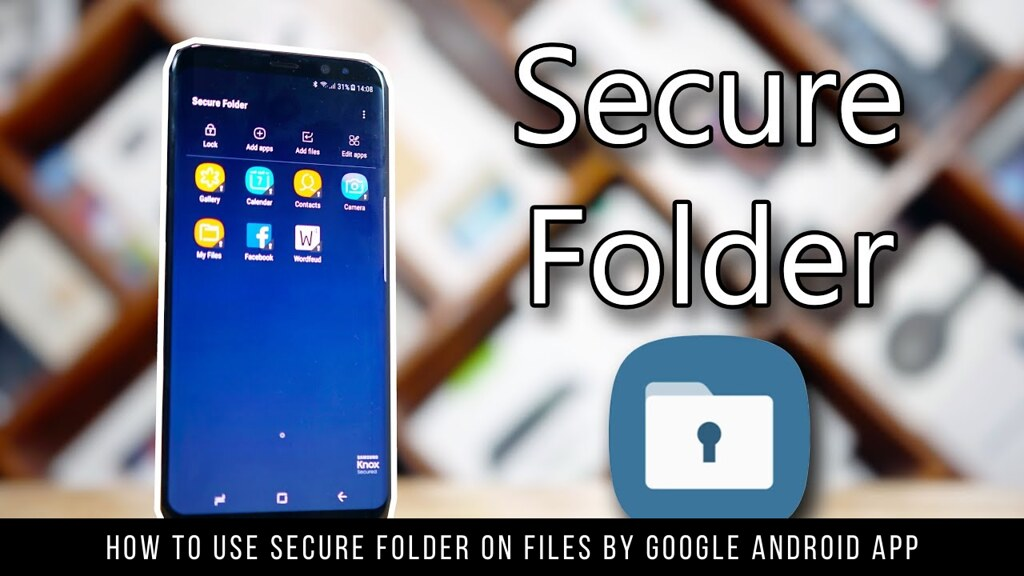 How to Use Secure Folder on Files by Google Android App