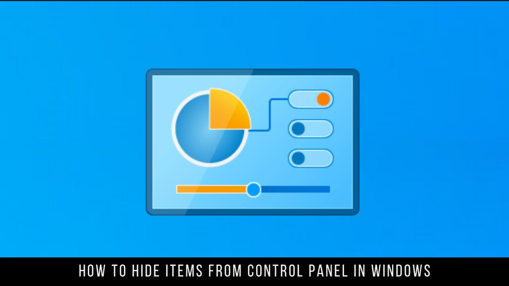 How to Hide Items from Control Panel in Windows