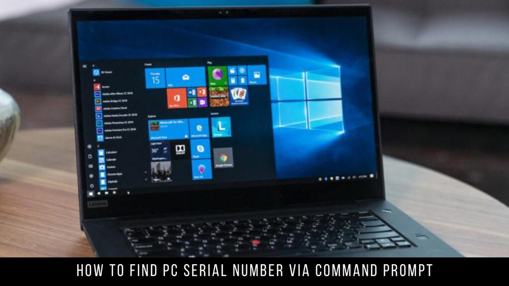 How to Find PC Serial Number via Command Prompt