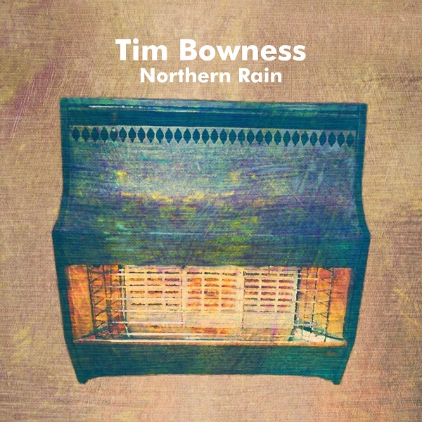 Tim Bowness - Northern Rain