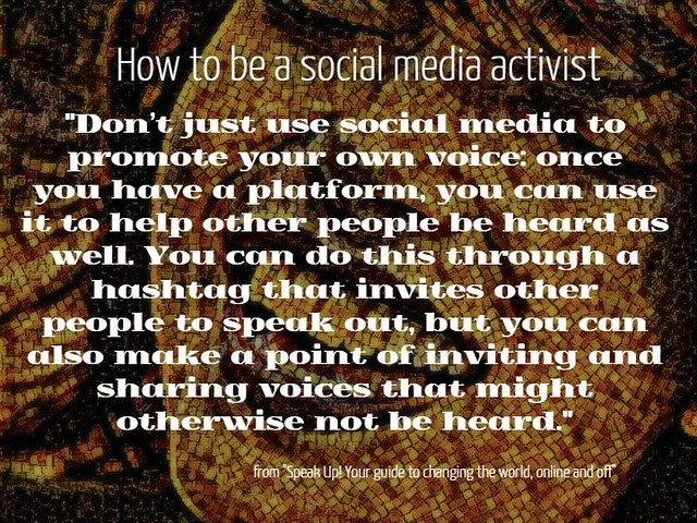Quotation: How to be a social media activist