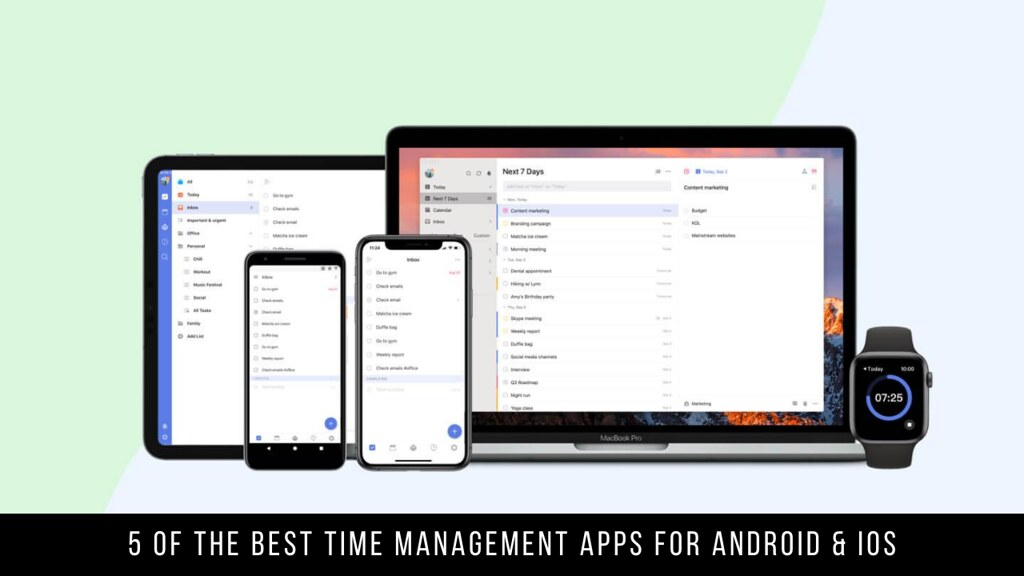 5 Of The Best Time Management Apps For Android & iOS