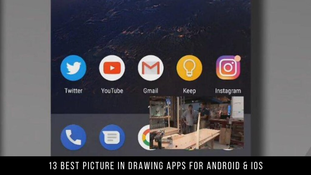 13 Best Picture in Drawing Apps For Android & iOS