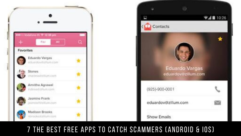 7 The Best Free Apps To Catch Scammers (Android & iOS)