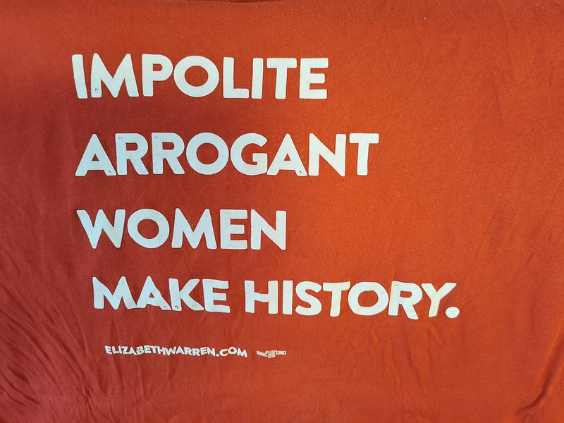 Impolite Arrogant Women Make History.