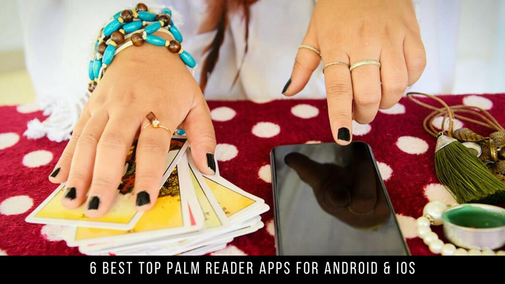 6 Best Top Palm Reader Apps For Android & iOS