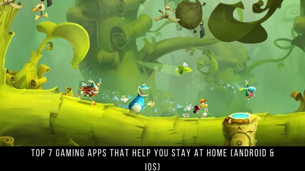 Top 7 Gaming Apps That Help You Stay At Home (Android & iOS)