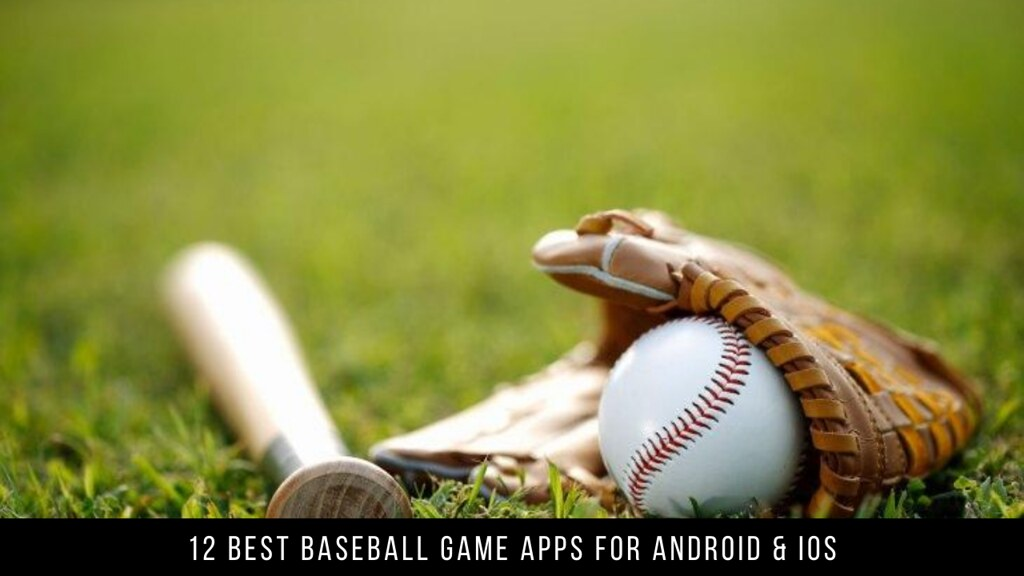 12 Best Baseball Game Apps For Android & iOS