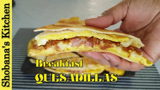 QUESADILLAS / Egg Stuffed Tortilla /Perfect Breakfast or Dinner Ready in 2 Minutes /Shobanas Kitchen