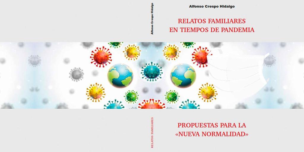 Relatos familiares en tiempos de pandemia: Propuestas para la «nueva normalidad»