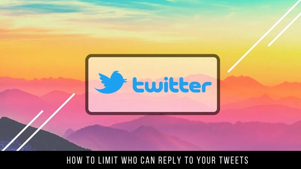 How to Limit Who Can Reply to Your Tweets