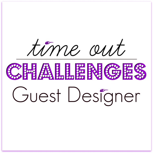 Time Out Challenge Guest Designer Badge (1)