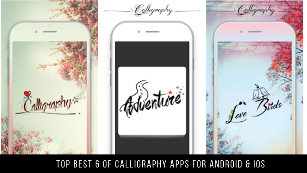 Top Best 6 Of Calligraphy Apps For Android & iOS