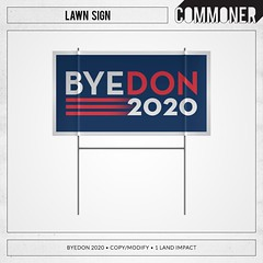 [Commoner] Lawn Sign / ByeDon 2020