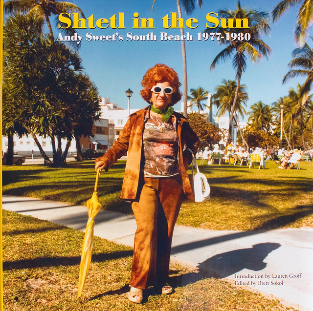 Andy Sweet, Shtetl in the Sun, Andy Sweet's South Beach, 1977-1980