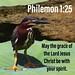 Philemon 1:25 Philemon 1:25 NLT