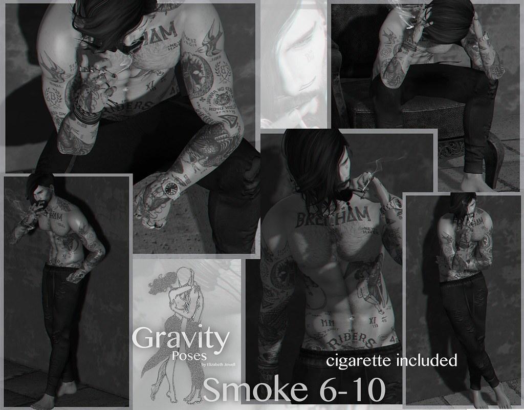 Gravity Poses – Smoke 6-10