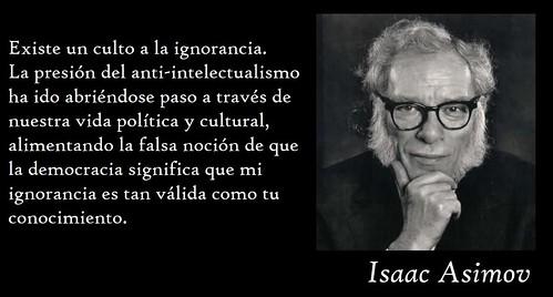 La ignorancia no es tan válida como el conocimiento, según Asimov