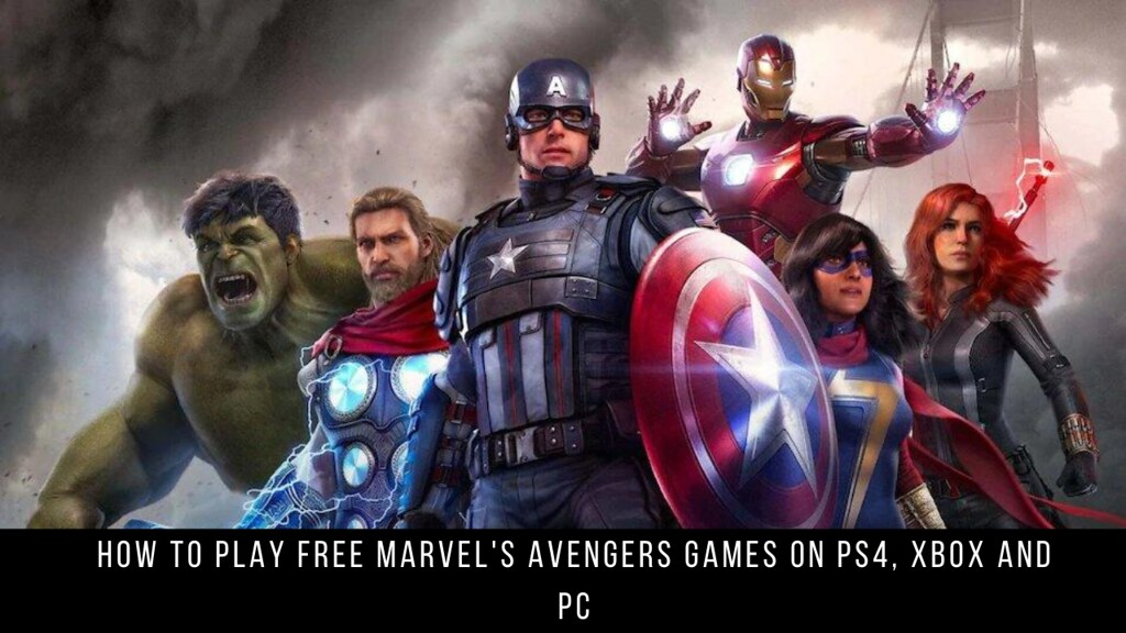 How to Play Free Marvel's Avengers Games on PS4, Xbox and PC