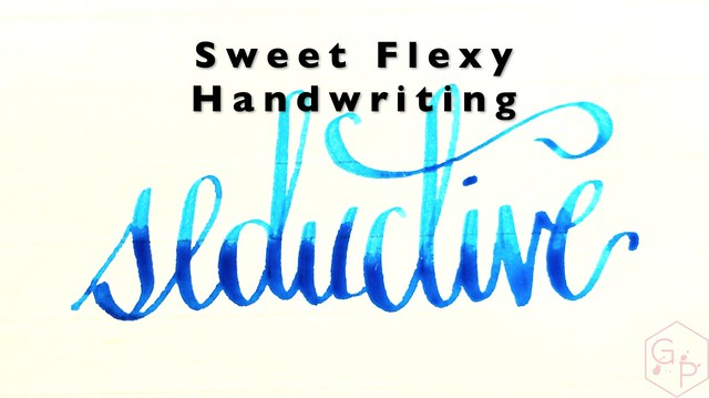 Sweet Flexy Handwriting with a Fountain Pen