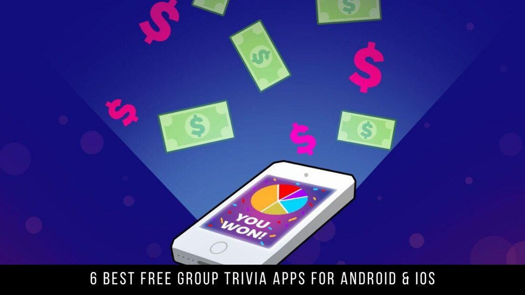 6 Best Free Group Trivia Apps For Android & iOS
