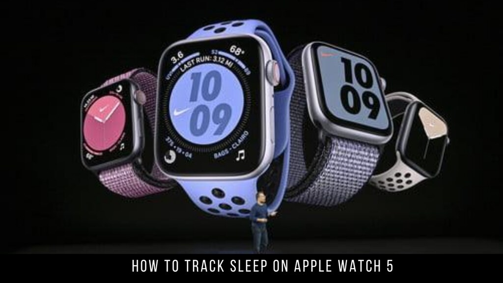 How to Track Sleep on Apple Watch 5