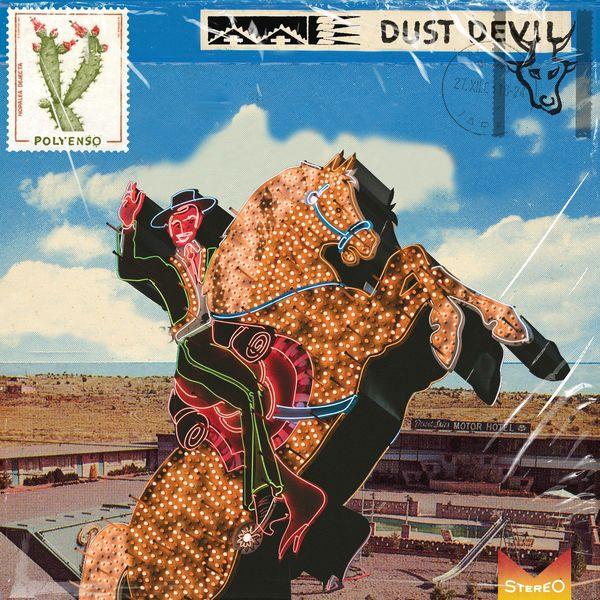 Polyenso - Dust Devil