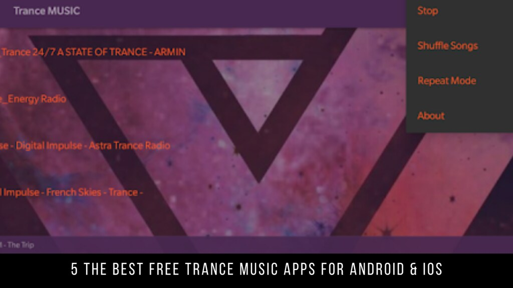 5 The Best Free Trance Music Apps for Android & iOS
